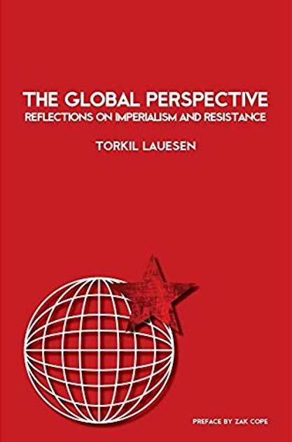 The Global Perspective. Reflections on Imperialism and Resistance